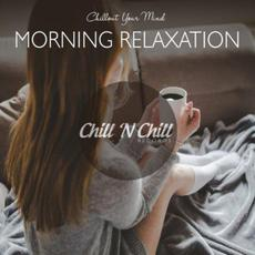 Chillout Your Mind: Morning Relaxation mp3 Compilation by Various Artists