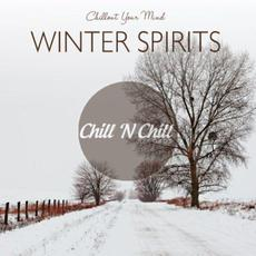 Chillout Your Mind: Winter Spirits mp3 Compilation by Various Artists
