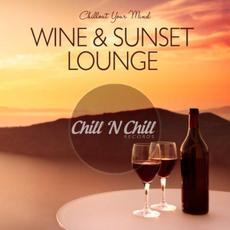 Chillout Your Mind: Wine & Sunset Lounge mp3 Compilation by Various Artists