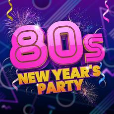 80s New Year's Party mp3 Compilation by Various Artists