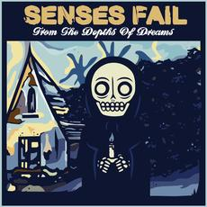 From the Depths of Dreams (Re-Issue) mp3 Album by Senses Fail