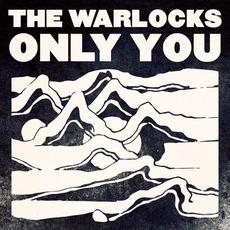 Only You mp3 Single by The Warlocks