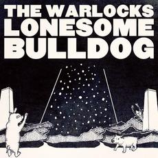 Lonesome Bulldog mp3 Single by The Warlocks