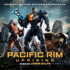 Pacific Rim Uprising mp3 Soundtrack by Lorne Balfe