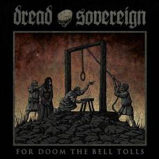 For Doom the Bell Tolls mp3 Album by Dread Sovereign