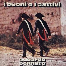 I buoni e i cattivi mp3 Album by Edoardo Bennato