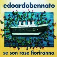 Se son rose fioriranno mp3 Album by Edoardo Bennato