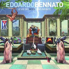 Le vie del rock sono infinite mp3 Album by Edoardo Bennato