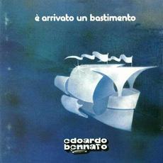 È arrivato un bastimento mp3 Album by Edoardo Bennato