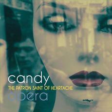 The Patron Saint of Heartache mp3 Album by Candy Opera