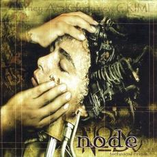 Technical Crime (Re-Issue) mp3 Album by Node