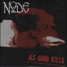 As God Kills mp3 Album by Node