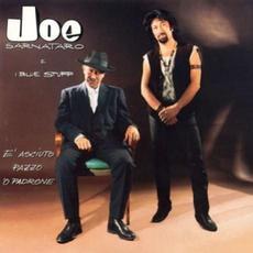 E' asciuto pazzo 'o padrone mp3 Album by Joe Sarnataro e I Blue Stuff