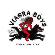 Call Of The Wild mp3 Album by Viagra Boys