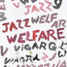 Welfare Jazz mp3 Album by Viagra Boys
