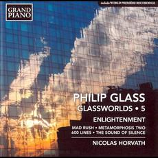 Glassworlds 5: Enlightenment mp3 Album by Philip Glass; Nicolas Horvath