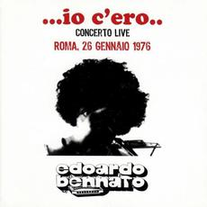 ...io c'ero.. Concerto live Roma 26 Gennaio 1976 mp3 Live by Edoardo Bennato