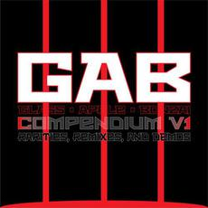 Compendium V1: Rarities, Remixes, and Demos mp3 Artist Compilation by Glass Apple Bonzai