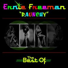 Raunchy:The Best Of mp3 Artist Compilation by Ernie Freeman
