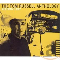 Veteran's Day: The Tom Russell Anthology mp3 Artist Compilation by Tom Russell