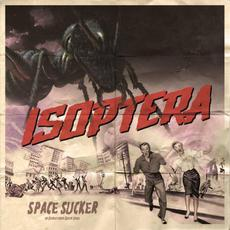 Space Sucker mp3 Album by Isoptera