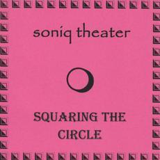 Squaring the Circle mp3 Album by Soniq Theater