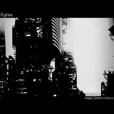 Legacy System Collapse mp3 Album by sylac