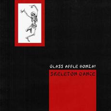 Skeleton Dance mp3 Album by Glass Apple Bonzai