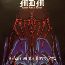 Afloat On The River Styx mp3 Album by MDM