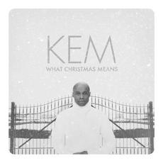 What Christmas Means mp3 Album by Kem