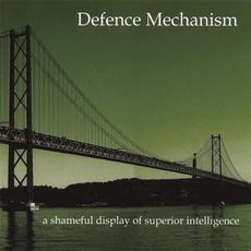 A Shameless Display of Superior Intelligence mp3 Album by Defence Mechanism