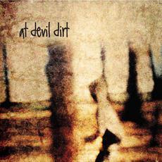 At Devil Dirt mp3 Album by At Devil Dirt