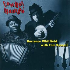 Cowboy Mambo mp3 Album by Barrence Whitfield with Tom Russell