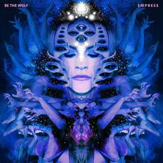 Empress mp3 Album by Be The Wolf