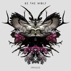 Imago mp3 Album by Be The Wolf