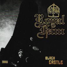 Black Castle (Remastered) mp3 Album by Royal Fam