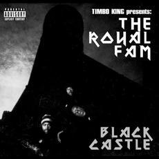 Black Castle mp3 Album by Royal Fam