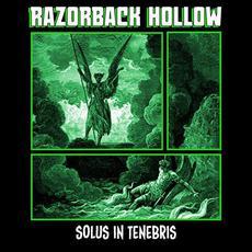 Solus in Tenebris mp3 Album by Razorback Hollow