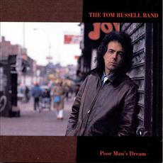 Poor Man's Dream (Re-Issue) mp3 Album by Tom Russell Band