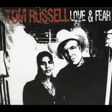 Love & Fear mp3 Album by Tom Russell