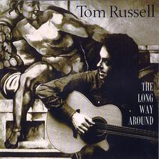 The Long Way Around mp3 Album by Tom Russell