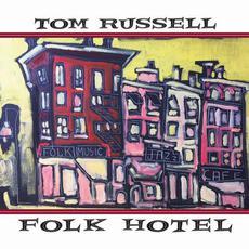 Folk Hotel mp3 Album by Tom Russell