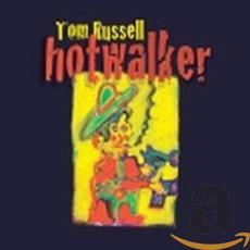 Hotwalker mp3 Album by Tom Russell