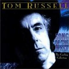 Song of the West: The Cowboy Collection mp3 Album by Tom Russell