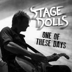 One Of These Days mp3 Single by Stage Dolls