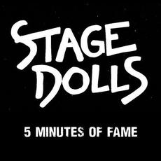 5 Minutes Of Fame mp3 Single by Stage Dolls