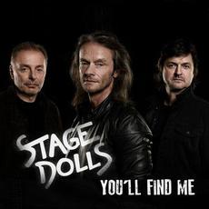 You'll Find Me mp3 Single by Stage Dolls