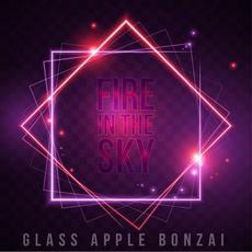 Fire in the Sky mp3 Single by Glass Apple Bonzai