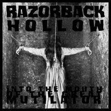 Into the Mouth of the Great Mutilator mp3 Single by Razorback Hollow