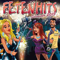 Fetenhits: Silvester 2015 mp3 Compilation by Various Artists